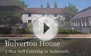 Bulverton House, 5 Star Luxury Self Catering in Sidmouth