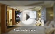Conrad London St James - 5 Star Luxury Hotel in London