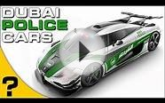 DUBAI POLICE CARS - Luxury Super Cars