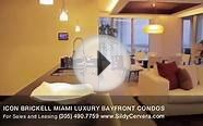 ICON BRICKELL Miami Luxury Bayfront Condos - Miami Real Estate