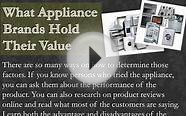 What Appliance Brands Hold Their Value