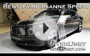 What does luxury look like - Bentley Mulsanne Speed